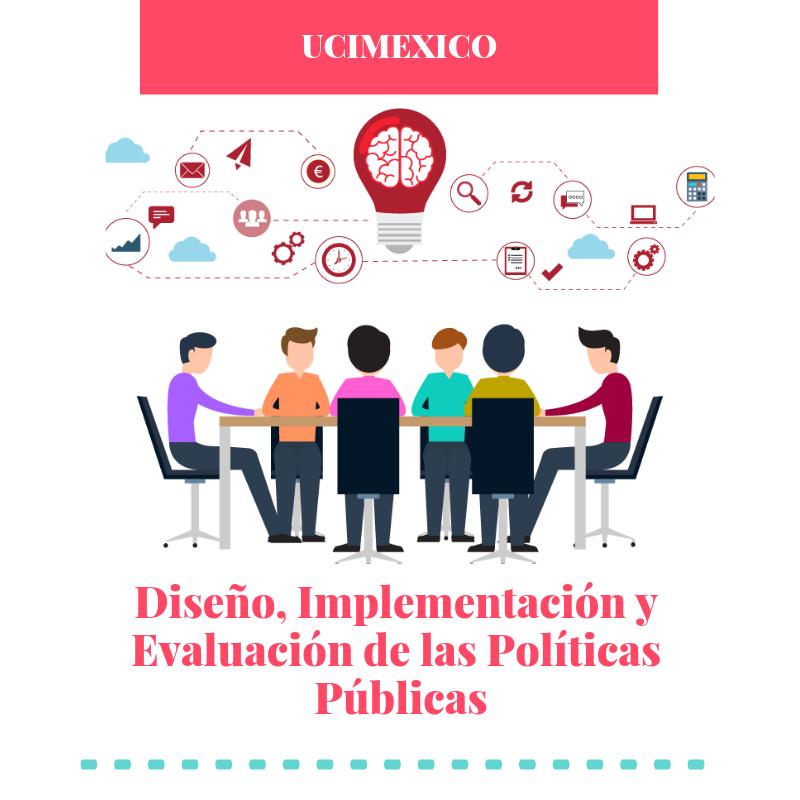 17G MIA-05 Diseño, Implementación y Evaluación de las Políticas Públicas