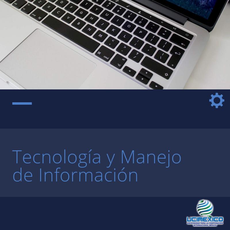 18G MIA-02 Tecnología y Manejo de Información