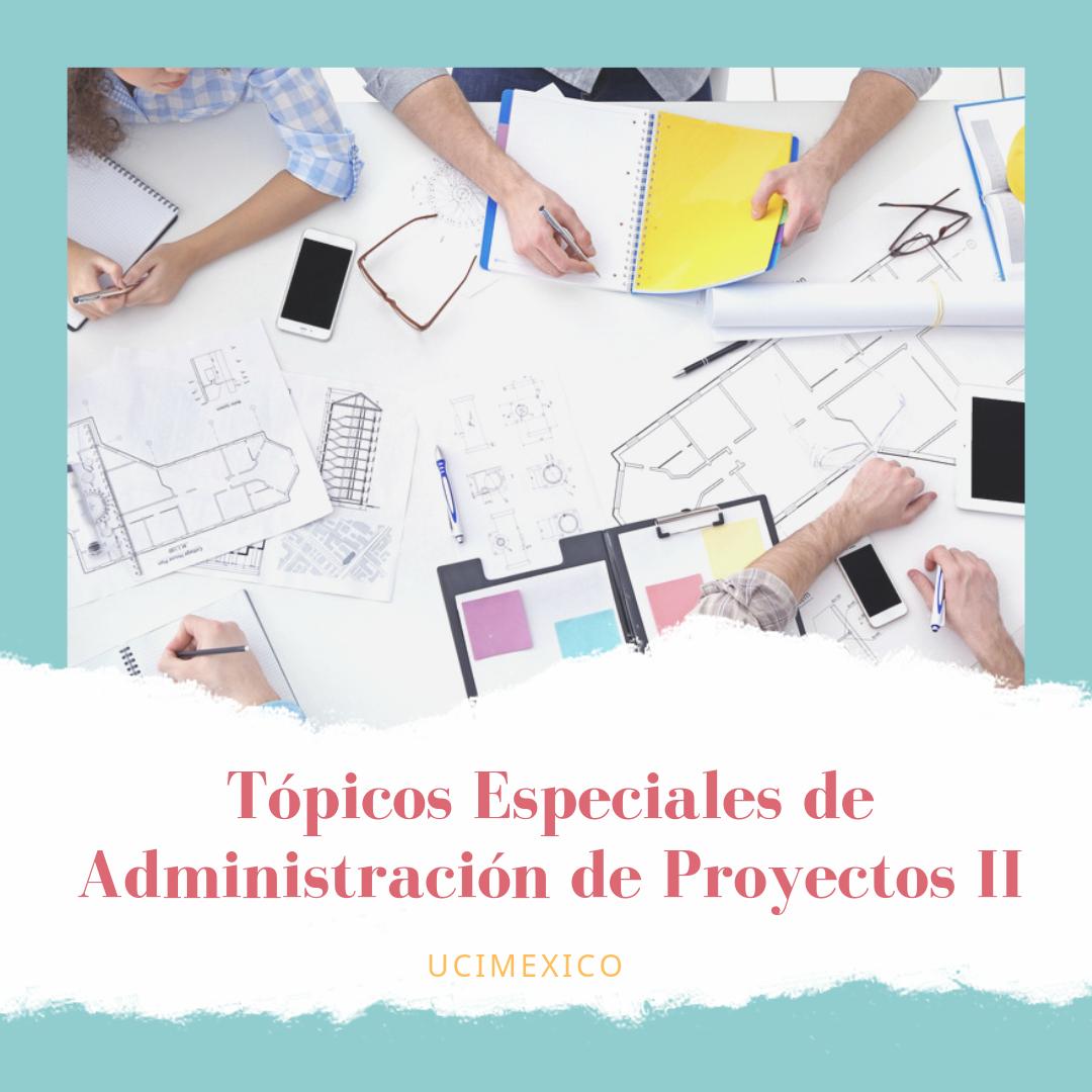 15G MAP-11 Tópicos Especiales de Administración de Proyectos II