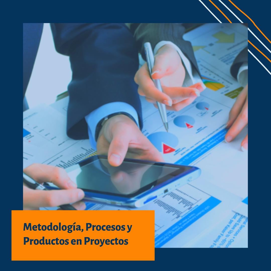 17G MAP-03 Metodología, Procesos y Productos en Proyectos