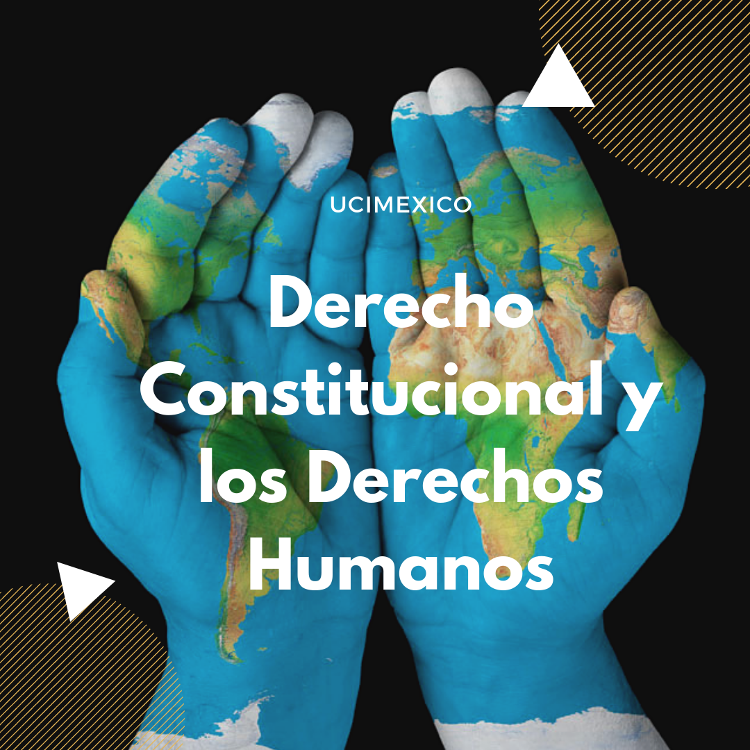 7G MCSH-03 Derecho Constitucional y los Derechos Humanos