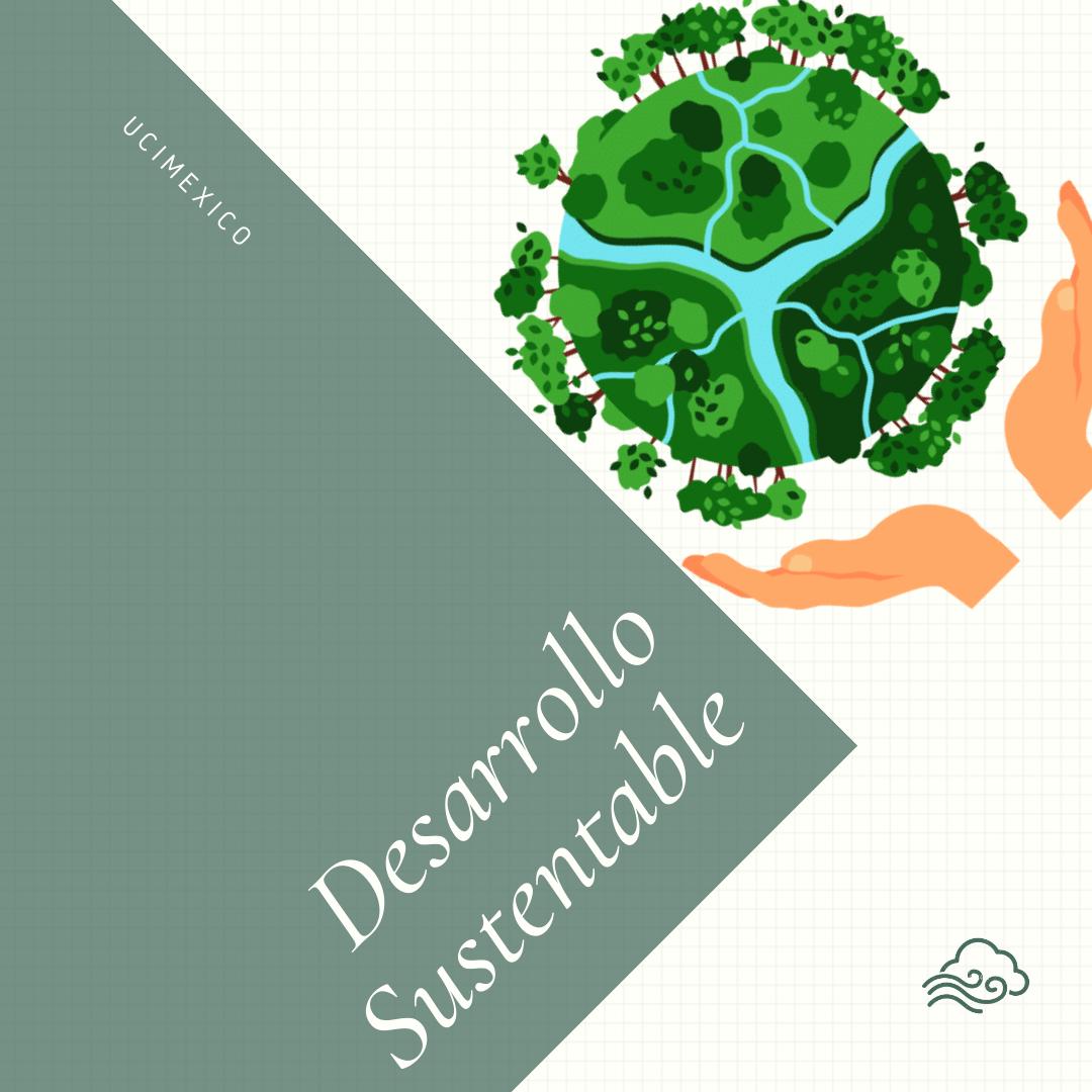 22G DCEA-01 Desarrollo Sustentable