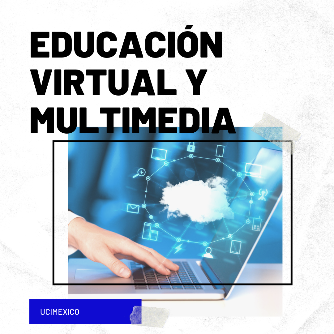 10G MED-07 Educación Virtual y Multimedia