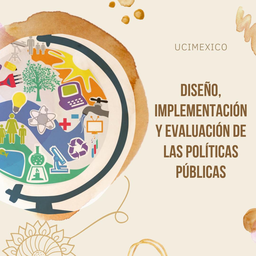 19G MIA-05 Diseño, Implementación y Evaluación de las Políticas Públicas