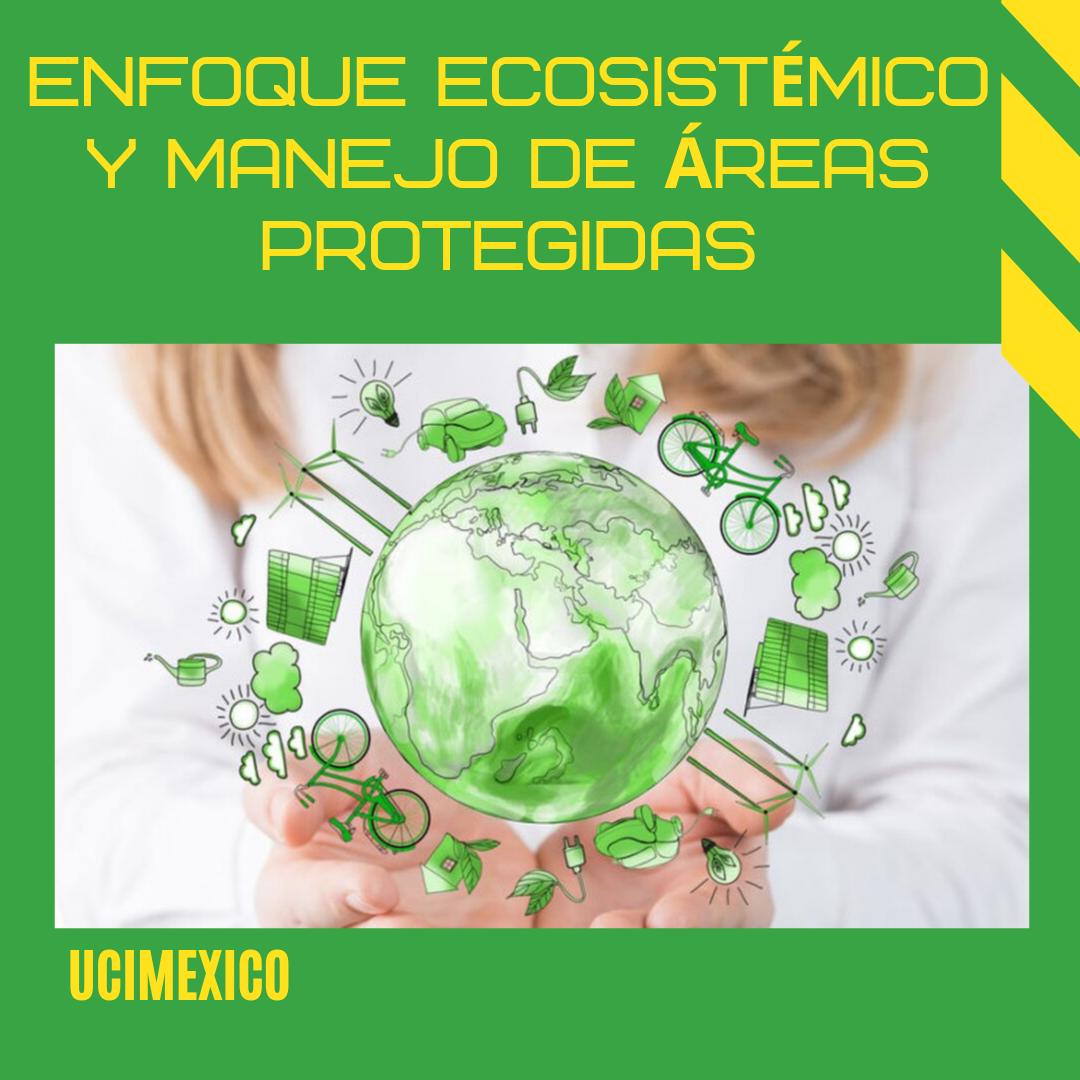 16G MGAP-02 Enfoque Ecosistémico y Manejo de Áreas Protegidas