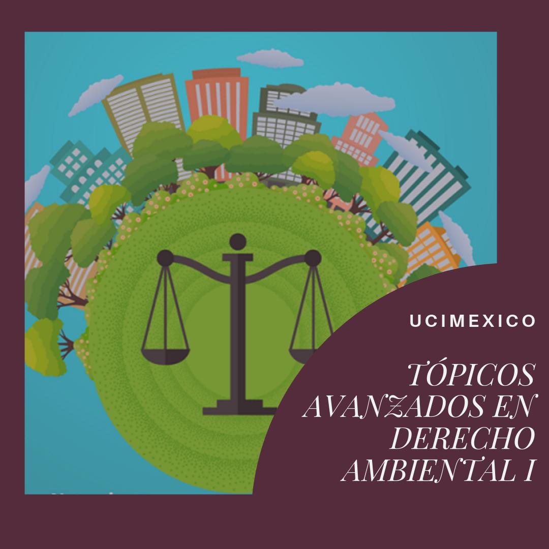 12G MLA-08 Tópicos Avanzados en Derecho Ambiental I