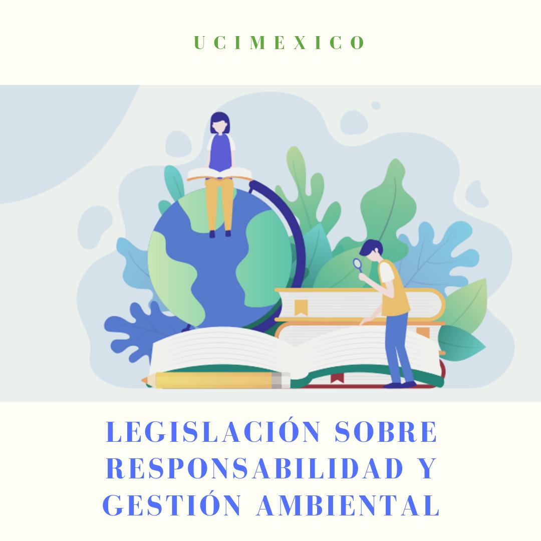 14G MLA-02 Legislación sobre Responsabilidad y Gestión Ambiental